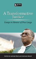 A Transformative Justice: Essays in Honor of Chief Justice Pius Langa